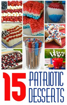15 Patriotic Desserts- perfect for the Fourth of July birthday
