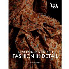 On My Book Wish List- Nineteenth-Century Fashion in Detail