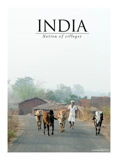 A villager with his cattle - Vangani, Maharashtra, India -India Nation of Villages by Paresh Kale Morning Photography, Village Photography, House Photography, Beautiful Landscape Wallpaper, Beautiful Landscapes, Village People, Indian Village, City Landscape, Natural Phenomena