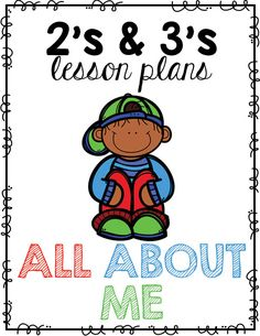 Two and Three Year Old Lesson Plans | All About Me Theme
