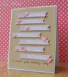 Every Day Love card (cute) - Days of the week; Valentine's; Anniversary; Love