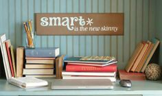 smart is the new skinny