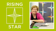 The Rising Star Quilt