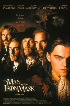 The Man in the Iron Mask (1998) The cruel King Louis XIV of France has a secret twin brother who he keeps imprisoned.  Can the twin be substituted for the real king?  Leonardo DiCaprio, Jeremy Irons, John Malkovich