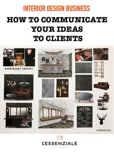 Interior Design: How To Communicate Your Ideas To Clients Interior Design Business, Interior Design Inspiration, Barbershop Design, Interiors Magazine, Concept Board, Design Process, House Design, Business Tips, Projects