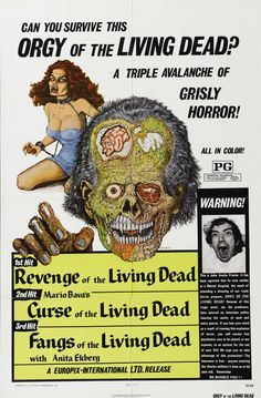 Infamous early 1970s triple bill featuring three heavily edited foreign titles - Revenge of the Living Dead was actually early giallo The Murder Clinic (1966), Curse of the Living Dead was Mario Bava's Kill, Baby, Kill (1966) and Fangs of the Living Dead was Amando de Ossorio's Malenka (1969)