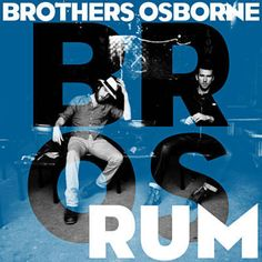 Found Rum by Brothers Osborne with Shazam, have a listen: http://www.shazam.com/discover/track/108903474
