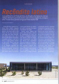 Bahia Vik in @RevistaJP!  #VikRetreats #BahiaVik #travel #art #destination #tourism #JoseIgnacio #Uruguay #ttot