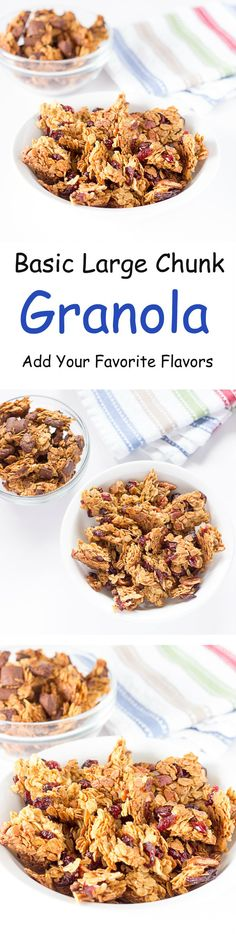 Basic Large Chunk Granola Recipe - Add Your Favorite Flavors - An easy, homemade, healthy granola with large clusters that's customizable.  #breakfast #snack