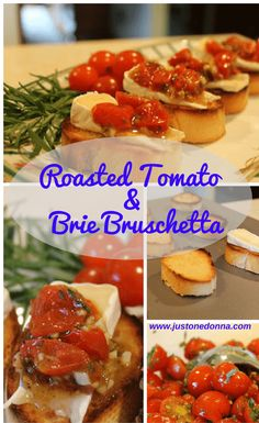 Bruschetta made with herb roasted tomatoes and brie| Summer appetizer| Appetizer for a crowd.