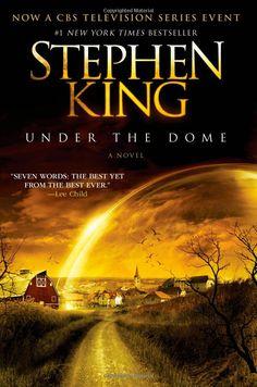 Under the Dome - À lire avant que la série télé sorte !