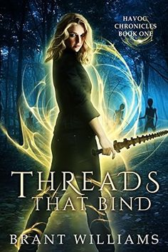 Threads That Bind (Havoc Chronicles Series Book 1) by Bra... https://www.amazon.com/dp/B007HIDMU8/ref=cm_sw_r_pi_dp_x_yWw3zbA6AQPA1