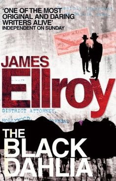 The Black Dahlia by James Ellroy. $5.89. Author: James Ellroy. Publisher: Cornerstone Digital (October 31, 2011). 386 pages