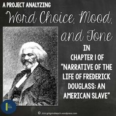 """Analyze mood, tone and word choice in Frederick Douglass's """"Narrative of the Life of Frederick Douglass: An American Slave."""" All student materials for analysis, a found poem and an expository essay. Ap Language, Teaching Language Arts, English Language, Found Poem, 8th Grade History, Teaching Strategies, Writing Strategies, Teaching Ideas, Mood And Tone"""