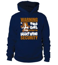 Warning This Girl Pawtected By Basset Hound Security  #dogshirt #pawdog #dogtshirt