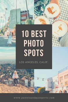 Welcome to Los Angeles! The land of sky-high palm trees, sunny temperatures and all of your favorite celebrities. Read on for 10 of the La La Land's most Instagrammable spots.
