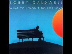 My Flame -  Bobby Caldwell... One Of My All Time Favorite Songs... Such A Sensual Love Song...