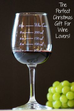 A calorie counting wine glass! Perfect for all of the wine lovers in your life...love the 10 oz!