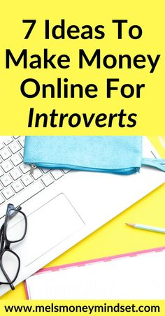 """Does your day involve sitting in an office and having to deal with a lot of loud """"look-at-me"""" type people? If you want to work from home, or dream of making money online from behind your computer here are 7 money making ideas that ideal for introverts. Earn Money Online, Make Money Blogging, Online Jobs, Money Tips, Online Careers, Earning Money, Online Blog, Marketing Program, Affiliate Marketing"""