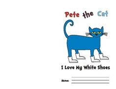 "Pete the Cat - Emergent Reader - I created this as a companion book for the kids to read after I read ""Pete the Cat, I Love My White Shoes"" to the class. There is a color version and a black and white version depending on your printing capabilities. 13 pages"