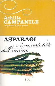 Asparagi e immortalità dell'anima - Achille Campanile - 34 recensioni su Anobii