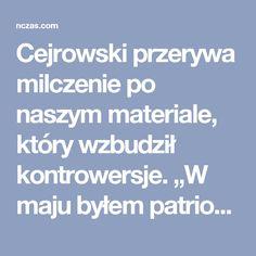 """Cejrowski przerywa milczenie po naszym materiale, który wzbudził kontrowersje. """"W maju byłem patriotą, teraz jestem antypolski?"""" [VIDEO]   Najwyższy Czas!"""