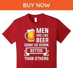 Kids Men are like beer some go down better than other love shirts 10 Cranberry - Food and drink shirts (*Amazon Partner-Link)