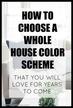 How to Choose a Whole House Color Scheme #paintcolors #colorscheme #homeideas
