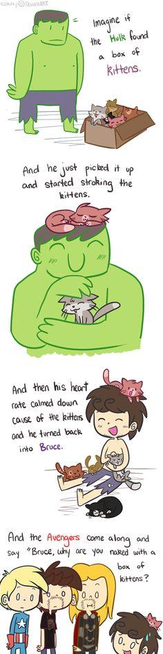 Hulk and Kittens