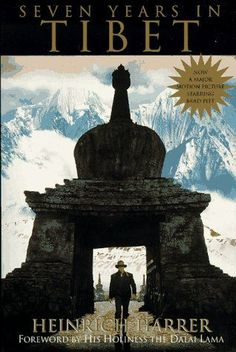 Seven Years in Tibet by Heinrich Harrer - This also was the basis for the famous movie with the same title starring Brad Pitt. Sete Anos No Tibet, I Love Books, My Books, Seven Years In Tibet, Wanderlust Book, Best Travel Books, Book Club Books, Book Lists, Play
