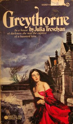 Greythorne by Julia Trevelyan (Signet 1974) Cover by Allan Kass