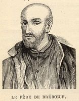 BRÉBEUF, JEAN DE (Échon) Biographer