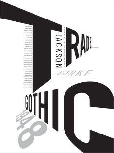 PNCA Communication Design — Trade Gothic inspired poster designed by PNCA. Trade Gothic inspired poster designed by PNCA Design student Irene Ramirez. Typo Poster, Poster Fonts, Typographic Poster, Poster Layout, Poster Print, Icon Design, Layout Design, Flyer Design, Logo Design