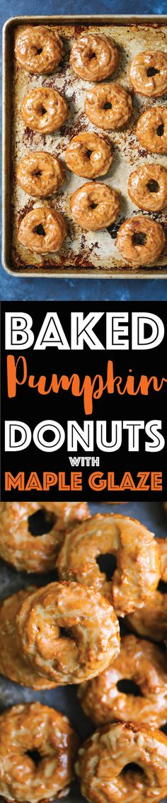 Baked Pumpkin Donuts with Maple Glaze - These are the best Fall pumpkin donuts ever. So soft, so crumbly and so perfectly smothered in a warm maple glaze!