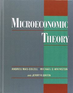 Microeconomic Theory by Andreu Mas-Colell http://www.amazon.com/dp/0195073401/ref=cm_sw_r_pi_dp_8pcgwb1C7BG6V