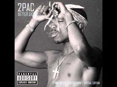 2Pac - Better Dayz (Original Version)