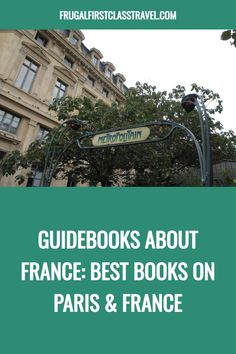 Are you enthusiastic about planning a trip to France? While France travel planning can be done online, I must admit I do like a hard copy guidebook to plan and travel with. So I've gathered together the best guidebooks about France and the best books on Paris and beyond, regardless of your interests and budget. Europe Travel Tips, Travel Usa, Travel Destinations, Travel Articles, Travel Advice, European Destination, European Travel, South America Travel, Culture Travel