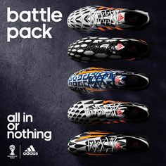 It begins now. Get ready for battle! #allin or nothing.  The Battle Pack from adidas will be worn during the World Cup!