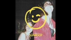courtship. - Sunroof (Audio)