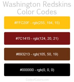 Team Colors of the Washington Redskins. Hexadecimal and RGB Codes for the Washington Redskins Logo. Hex and RGB Color Palette Schemes for the Washington Redskins Jerseys. What colors are the Washington Redskins?