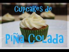 Cupcakes de Piña Colada - YouTube