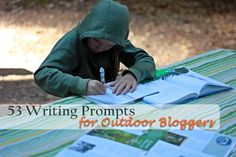 53 writing prompts for outdoor bloggers walksimply.com