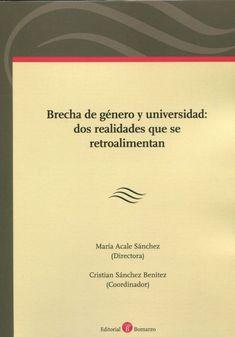 Brecha de género y universidad : dos realidades que se retroalimentan. Bomarzo, 2021 Cards Against Humanity, Social Security, University, Christians, Literatura, Universe, Libros