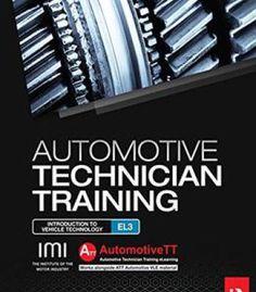 Automotive Technician Training: Entry Level 3: Introduction To Light Vehicle Technology PDF