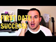First Dates: 5 Tips for Success