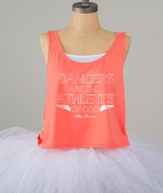 Dancers are the athletes of God - Albert Einstein  Boxy tank $24