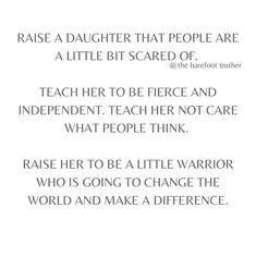 Parenting Win, Change The World, Word Porn, Positive Affirmations, To My Daughter, Positivity, Teaching, Sayings, Words