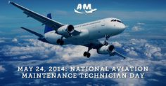 Celebrating National Aviation Maintenance Technician (AMT) Day - AIM Schools
