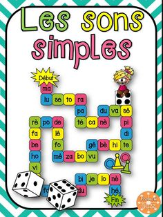 Jeu de société pour pratiquer la lectures des sons simples. Learning French For Kids, Teaching French, Fun Learning, Read In French, Learn French, School Counselor Office, Grade 1 Reading, French Worksheets, French Songs
