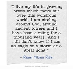 """Rainer Maria Rilke. Quoted by Robert James Waller in his essay """"Romance"""" in the book """"Old Songs in a New Café."""""""